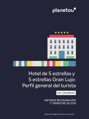 hotel 5 estrellas y 5 estrellas gran lujo perfil general